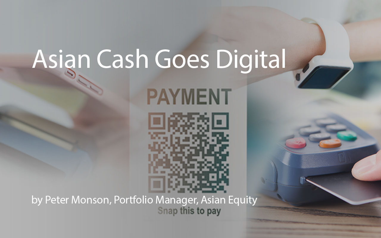 Asian Cash Goes Digital