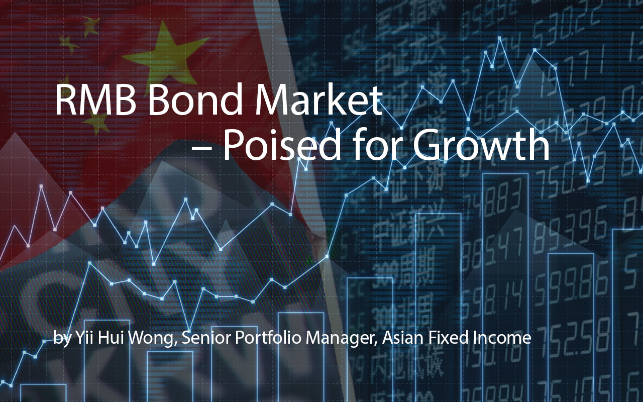 RMB Bond Market – Poised for Growth